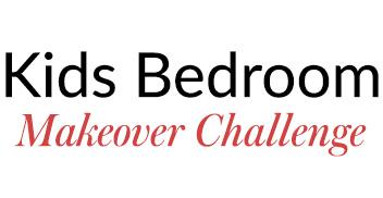 Children's Bedroom Makeover Challenge