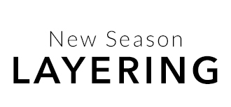 New Season Layering