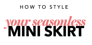 Your Seasonless Mini Skirt