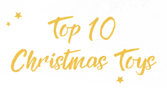 Top Ten Christmas Toys