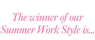 Summer Work Style Winner